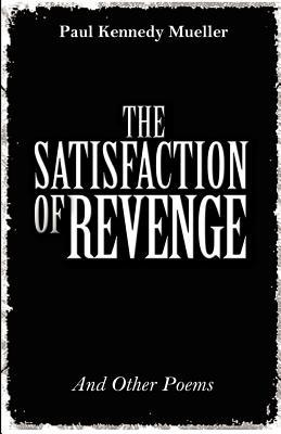 The Satisfaction of Revenge