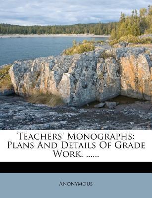 Teachers' Monographs