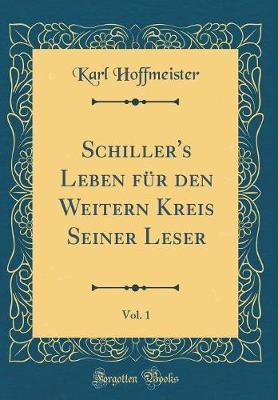 Schiller's Leben Fü...