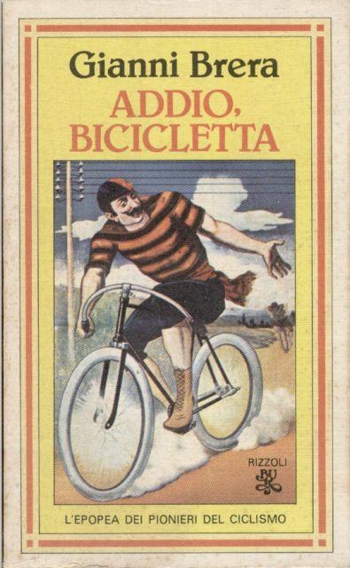Addio, bicicletta