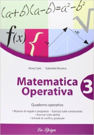 Matematica operativa. Per la Scuola media