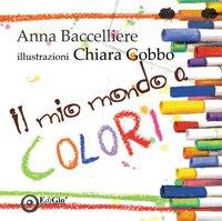 Il mio mondo a colori