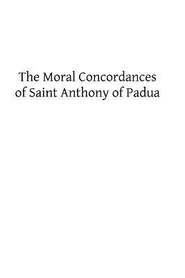 The Moral Concordances of Saint Anthony of Padua