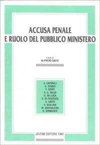 Accusa penale e ruolo del pubblico ministero