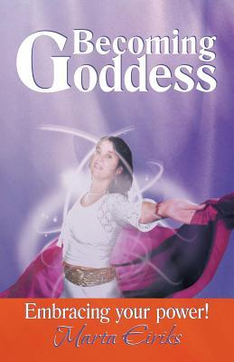 Becoming Goddess