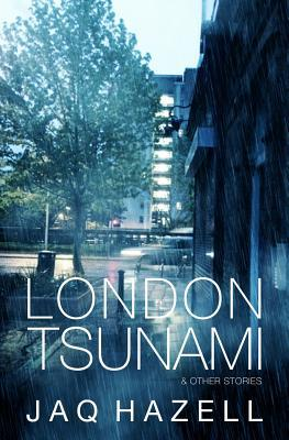 London Tsunami & Other Stories
