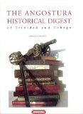 The Angostura Historical Digest of Trinidad and Tobago