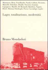 Lager, totalitarismo, modernità
