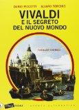 Vivaldi e il segreto del nuovo mondo