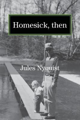 Homesick, Then