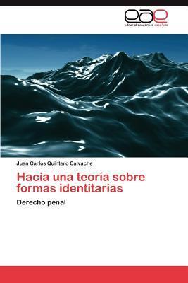 Hacia una teoría sobre formas identitarias