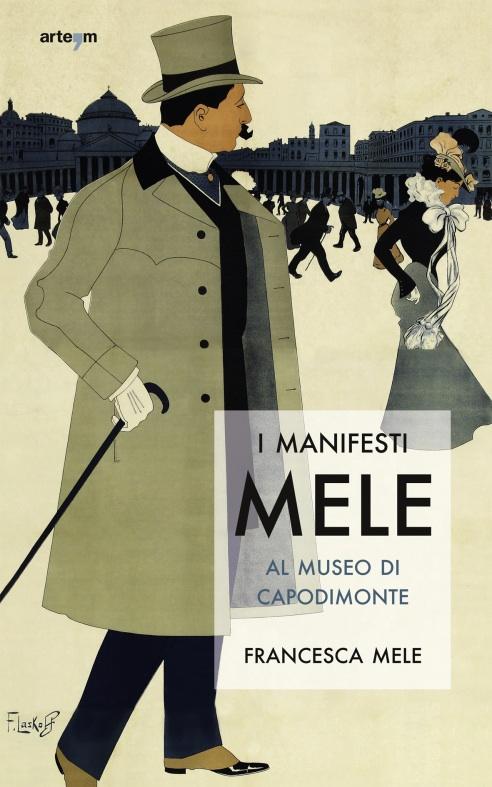 I manifesti Mele al Museo di Capodimonte