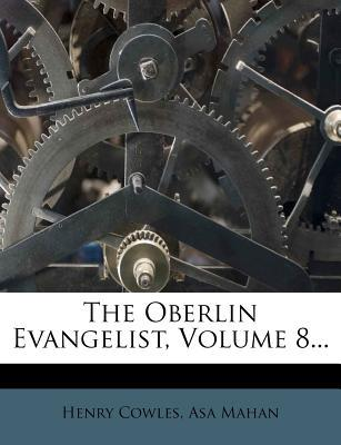 The Oberlin Evangelist, Volume 8...