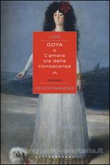 Goya o L'amara via d...