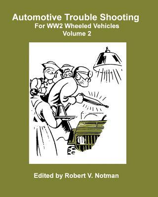 Automotive Trouble Shooting for Ww2 Wheeled Vehicles
