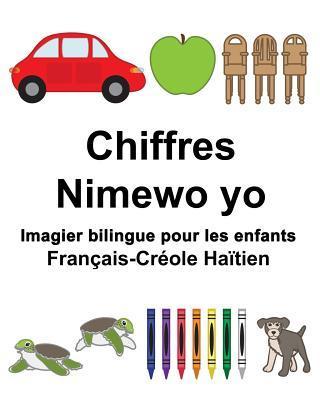 Français-créole Haïtien Chiffres/Nimewo Yo Imagier Bilingue Pour Les Enfants