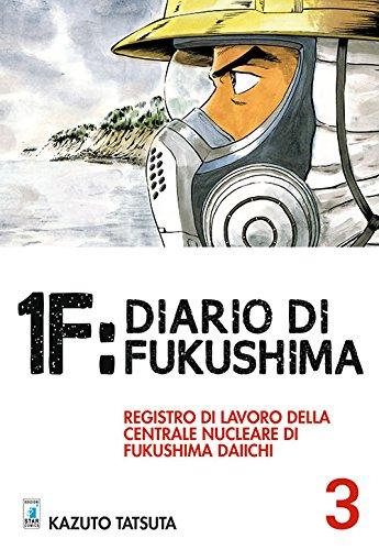 1F: Diario di Fukushima vol. 3