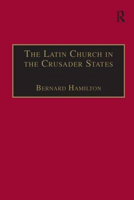 The Latin Church in the Crusader States