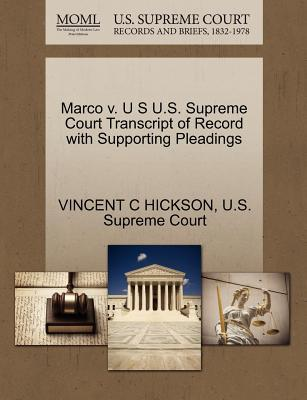 Marco V. U S U.S. Supreme Court Transcript of Record with Supporting Pleadings