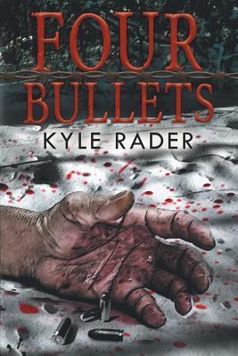 Four Bullets