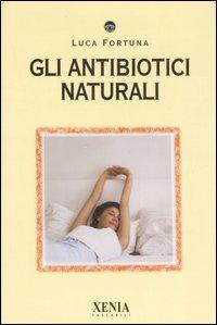 Gli antibiotici natu...
