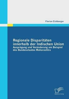 Regionale Disparitäten innerhalb der Indischen Union