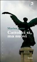 Cattolici si, ma nuovi