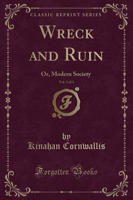 Wreck and Ruin, Vol. 2 of 3