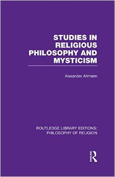 Studies in Religious Philosophy and Mysticism