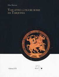 Vasi attici a figure rosse da Tarquinia