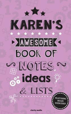 Karen's Awesome Book of Notes, Lists & Ideas