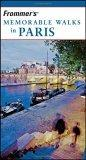 Frommer's Memorable Walks in Paris