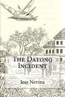 The Datong Incident