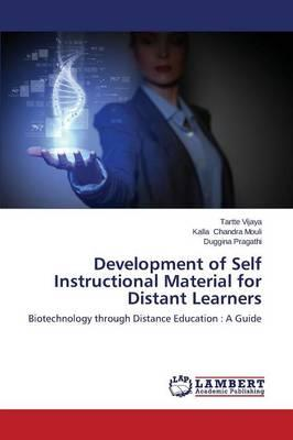 Development of Self Instructional Material for Distant Learners