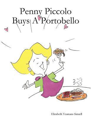 Penny Piccolo Buys A Portobello