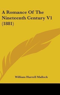 A Romance of the Nineteenth Century V1 (1881)