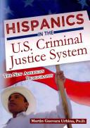 Hispanics In The U.S. Criminal Justice System