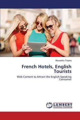 French Hotels, English Tourists