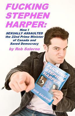 Fucking Stephen Harper