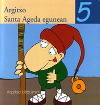 Argitxo Santa Ageda ...