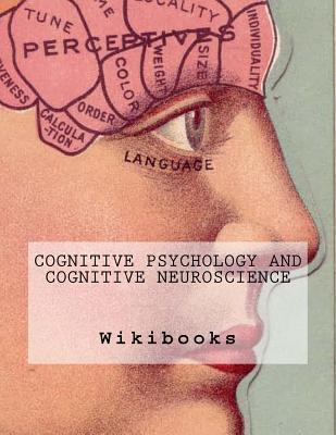 Cognitive Psychology and Cognitive Neuroscience