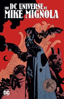The DC Universe by Mike Mignola