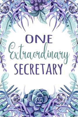 One Extraordinary Secretary
