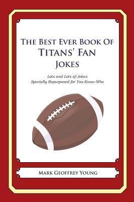 The Best Ever Book of Titans' Fan Jokes