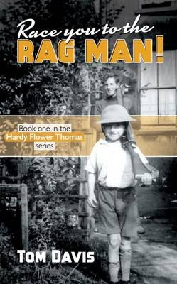 Race You to the Rag Man! (Hardy Flower 1)