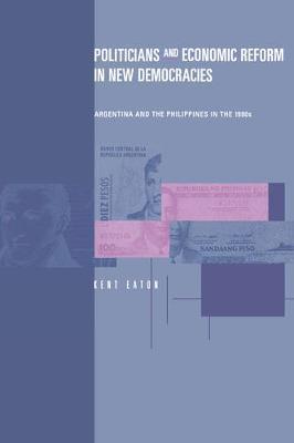 Politicians and Economic Reform in New Democracies