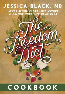 The Freedom Diet Cookbook