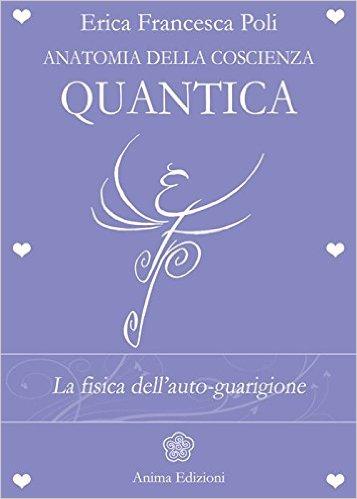 Anatomia della coscienza quantica