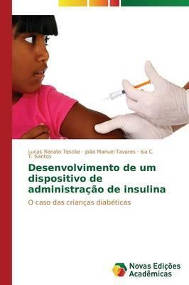 Desenvolvimento de um dispositivo de administração de insulina