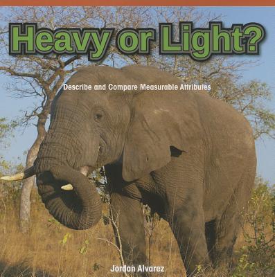Heavy or Light?
